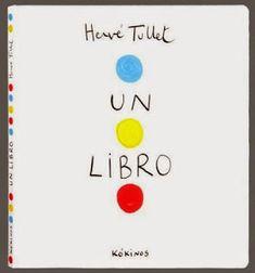 """Poñamos un poco de cor neste día gris co fermoso libro de Hervé Tullet """"Un libro"""". hoxe un libro moi divertido. As cores do libro non paran de moverse! Leo Lionni, Herve, Le Chef, Stories For Kids, Childrens Books, My Books, Learning, Pulsar, Social"""