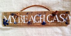 My Beach Casa reclaimed pallet wood sign with rope handle   Sea City