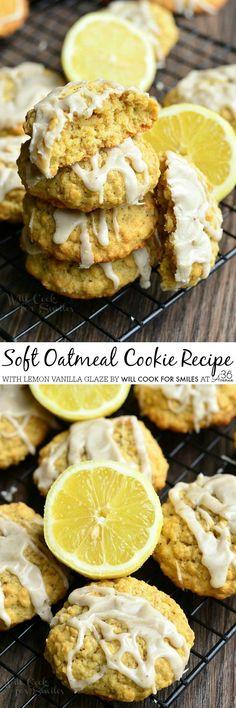 Recipes - Soft Oatmeal Cookies with Lemon Vanilla Glaze from willcookforsmiles.com