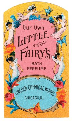 Antique Labels - Antique Label Art - 176 - Little Fairys Bath Perfume Poster Vintage Tags, Vintage Labels, Vintage Ephemera, Funny Vintage, Vintage Clip, Vintage Paper, Retro Poster, Poster Vintage, Vintage Design
