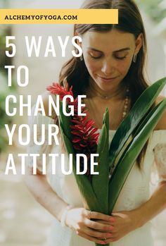 5 Ways to Change Your Attitude - Alchemy of Yoga Thankful Quotes, Gratitude Quotes, Change Your Mind, Fitness Motivation Quotes, Alchemy, Our Life, 5 Ways, You Changed, Fitness Inspiration