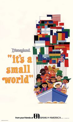 Walt Disney - Bank of America - Disneyland - It's a Small World mini poster by Mary Blair - 1981 by JasonLiebig, via Flickr