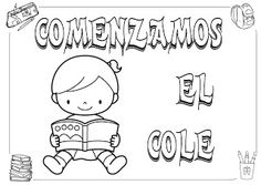 Mi grimorio escolar: COMENZAMOS EL COLE 1st Day Of School, Back To School, 3 Year Olds, Activity Sheets, 3 Years, Religion, Classroom, Teaching, Activities