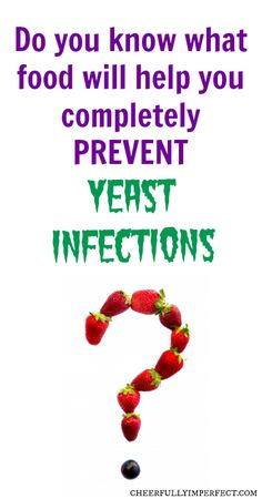 prevent yeast infections with one simple addition to your diet!