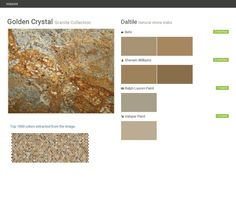 Golden Crystal. Granite Collection . Natural stone slabs. Daltile. Behr. Sherwin Williams. Ralph Lauren Paint. Valspar Paint.  Click the gray Visit button to see the matching paint names.