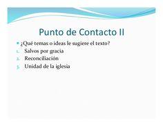Punto  de  Contacto  II   — ¿Qué  temas  o  ideas  le  sugiere  el  texto?   1. Salvos  por ...