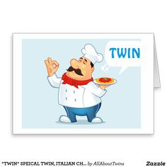 """*TWIN* SPEICAL TWIN, ITALIAN CHEF SERVES WISHES GREETING CARD FOR YOU KNOW HOW BEING A """"""""""""TWIN"""""""""""" HAS SPECIAL CLOSENESS AND SHARING OF LIFE'S SPECAIL MOMENTS!!!!!"""
