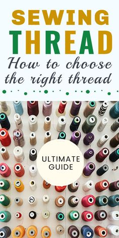 Learning how to sew? If you want to know how to choose the right thread for beginner sewing projects check out this detailed sewing thread guide. There are many types of thread for sewing. Learn what is the best thread for sewing machine, thread for sewing knits, jeans, about good sewing thread brands, heavy duty threads, embroidery threads, how the thread is measured, etc. Sewing For Beginners Diy, Sewing For Dummies, Sewing Basics, Serger Thread, Sewing Machine Thread, Easy Sewing Patterns, Sewing Tutorials, Learn To Sew, Embroidery Thread