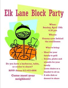 Block Party: Pertinent information about the block party is included in this flyer, such as date, time, location, RSVP contact, and what to bring.