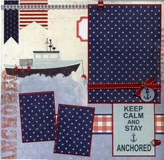 12x12 Premade Scrapbook Page - Keep Calm and Stay Anchored