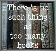 Books...never enough.