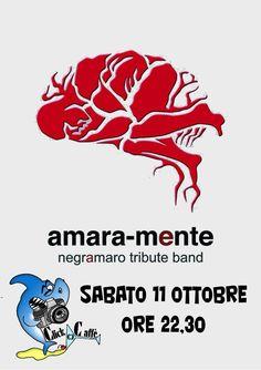 Amara-mente Negramaro Tribute Band Sabato 11 ottobre alle ore 22.30 ClickCaffè a Sandigliano