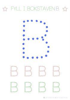 aktivitetsblad, pyssel, knep och knåp, lära sig abc, lära sig skriva, lära sig alfabetet, lära sig läsa, fylla i bokstäver, lektioner, svenska, skola, förskola, fritids, lektionsmaterial, barn, skolbarn, gratis lektioner, fyll i, skriv, bokstaven B