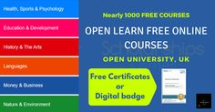 There are nearly 1000 courses on OpenLearn, all of which are currently free to study.  Online learning Platform: OpenLearn  Categories:  Health, Sports & Psychology Education & Development History & The Arts Languages Money & Business Nature & Environment Science, Maths & Technology Society, Politics & Law  #OpenLearn #FreeOnlineCourses #OpenUniversity #ScholarshipsCorner Free Courses, Online Courses, Technology And Society, Free Certificates, Education And Development, Maths, Languages, Psychology, Law