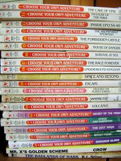   Choose Your Own Adventure books -Ugh I hated these- inevitably you'd end up reading both choices and I'm like that seems like the lazy way out- but kudos to the editors.