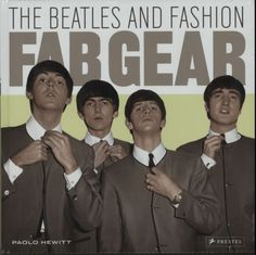 Fab Gear: The Beatles and Fashion book by Paolo Hewitt 1950s Jacket Mens, Cargo Jacket Mens, Grey Bomber Jacket, Green Cargo Jacket, Leather Jacket, The Beatles, Beatles Gifts, Beatles Books, Beatles Poster
