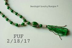 FUF 2/18/17 SANDIEGIRL JEWELRY DESIGNS Jade green glass beads and silvertone accents. Triple cabachon pendant from B'sue's by 1928. Hand set stones and handmade tassel.