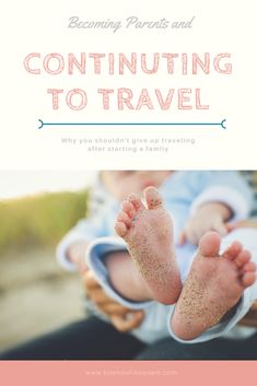 """Having a baby doesn't automatically mean your traveling days are over. When you announce your pregnancy you will inevitably hear a """"congratulations"""" followed by their eyes dropping, a shaking of their heads and the warning """"things will never be the same"""". Friends, coworkers, family, and even grocery store clerks all seem to have this forlorn attitude. As true as the…Read More →"""