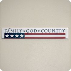 Family - God - Country (wall decal from WallWritten.com).