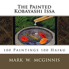 The Painted Kobayashi Issa Haiku, Issa, Japanese, Amazon, Painting, David, Cover, Books, Amazons
