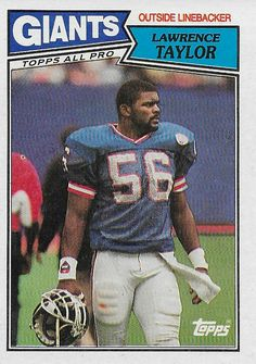 The original LT 1987 Topps card. New York Giants Football, School Football, Football Players, Football Team, Football Stuff, Football Trading Cards, Football Cards, Baseball Cards, Lawrence Taylor