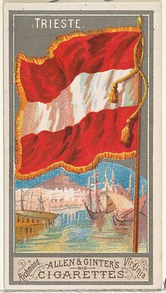 Trieste, from the City Flags series for Allen & Ginter Cigarettes Brands Trieste, Fine Art Prints, Framed Prints, Canvas Prints, Cigarette Brands, Cigarette Box, City Flags, Thing 1, Flags Of The World