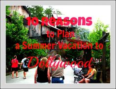 Dollywood: 10 Reasons to Plan a Summer Family Vacation at Dollywood #travel #dollywood #pigeonforge #family #smokymountains