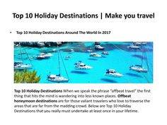Top 10 holiday destination|MYT