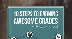 10 Steps to Earning Awesome Grades - Thomas Frank