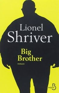 Big Brother, Lionel Shriver | Le Bouquinovore