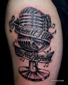 """""""when it hits you feel no pain"""" microphone tattoo"""