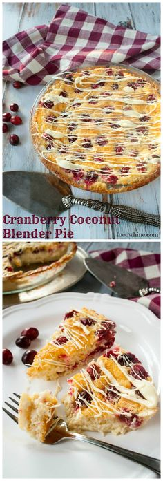 Cranberry Coconut Blender Pie. Impress your holiday guests with this delicious dessert recipe. They'll never guess how simple it is to make. All you need is a blender!