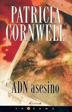 En ADN asesino, Patricia Cornwell, demuestra una vez más su dominio para conjugar suspenso e investigación científica.