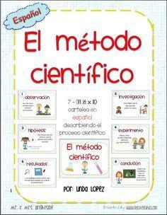 El metodo cientifico : Scientific method posters in Spanish for bilingual or dual language science classrooms. Rommel Daniel Sánchez Ángulo
