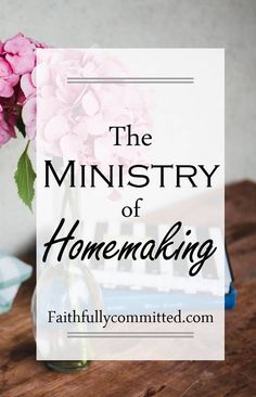 The Ministry of Homemaking