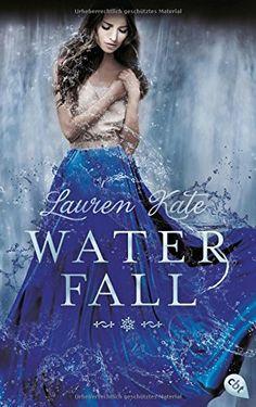 Waterfall (Die Teardrop-Reihe, Band 2) von Lauren Kate