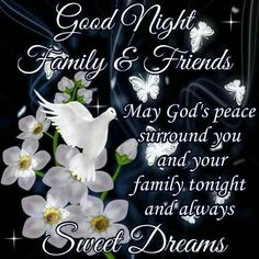 Good Night Family & Friends, Sweet Dreams good night good night quotes good night images good night blessings