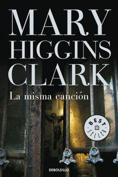 La misma canción - Mary Higgins Clark