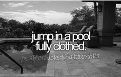 Already done:) but I'd love to do it again!!! And it's better when you do it with your best friend:)