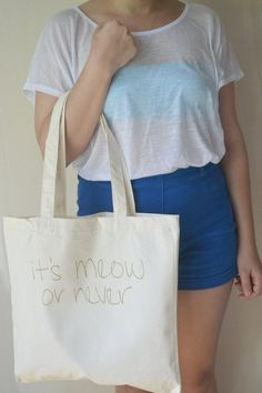 It's Meow or Never Canvas Tote Bag