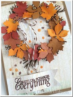 card with autumn wreath with leaves - IO die - fall - Gratitude close by Daniela Dobson