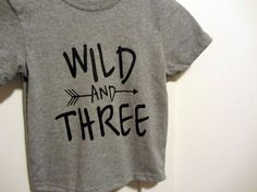 Wild and three  toddler birthday T-shirt by skeleteeprinting #wildandthree