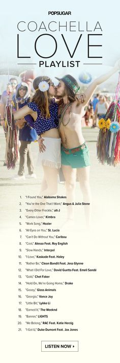 Swoon Over This Love-Filled Coachella Playlist