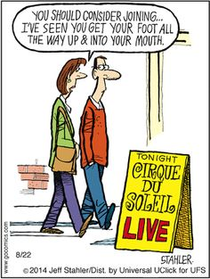 """""""Moderately Confused"""" by Jeff Stahler ~ Cirque du Soleil Foot in Mouth Performer"""