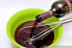 3 Ways to Make Red Wine Jello Shots - wikiHow Wine Jello Shots, Wine Punch, Red Wine Sangria, How To Make Red, Glass Measuring Cup, Star Anise, Gelatin, Wine Making