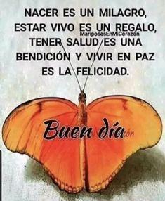True Quotes, Motivational Quotes, Best Quotes, Inspirational Quotes, Good Morning Messages, Good Morning Quotes, Hello In Spanish, Spanish Greetings, Spanish Quotes