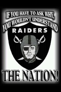And the season will start shortly..... Raiders all day !!
