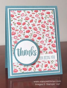 Pretty Petals indeed!  This collection of designer paper has a lovely floral piece that takes center stage on this handmade thank you card. Layers of white and Lost Lagoon form both a circular panel and the card base.
