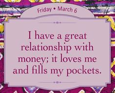 I have a great relationship with money; it loves me and fills my pockets. - ❤️& 💵 is a 👍 relationship 💞 Louise Hay Affirmations, Prosperity Affirmations, Morning Affirmations, Money Affirmations, Positive Life, Positive Thoughts, Positive Quotes, Gratitude Quotes, Meditation Musik