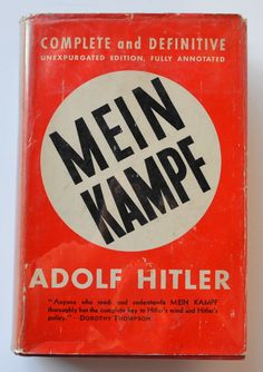 Mein kampf, complete and unabridged, fully annotated by Adolf Hitler. Editorial sponsors: John Chamberlain, Sidney B. Fay and others ...